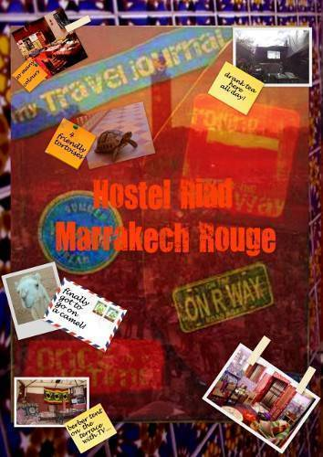 Hostel Riad Marrakech Rouge, Marrakech, Morocco, Morocco отели и хостелы